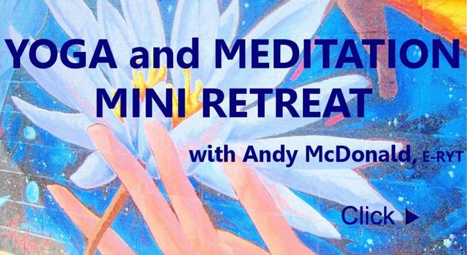 Yoga and Meditation Mini-Retreat